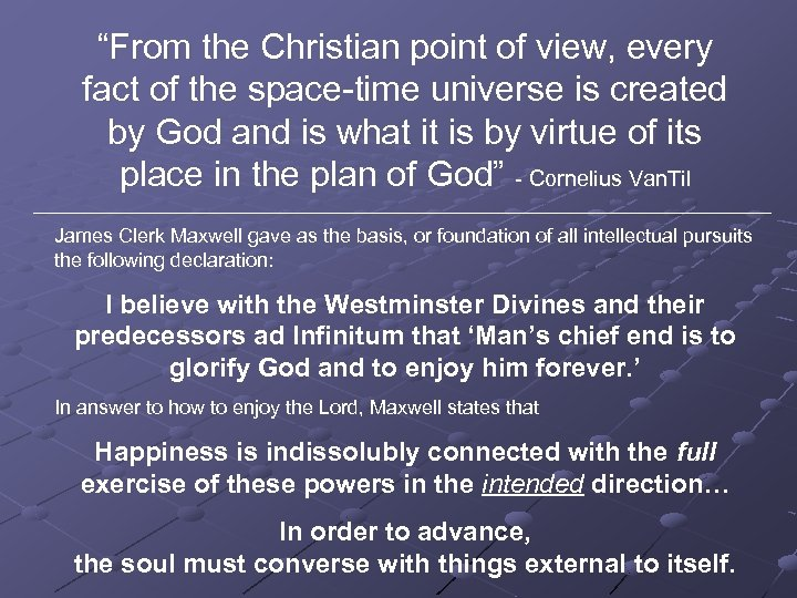 """""""From the Christian point of view, every fact of the space-time universe is created"""