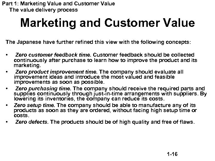 Part 1: Marketing Value and Customer Value The value delivery process Marketing and Customer