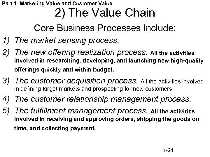 Part 1: Marketing Value and Customer Value 2) The Value Chain Core Business Processes