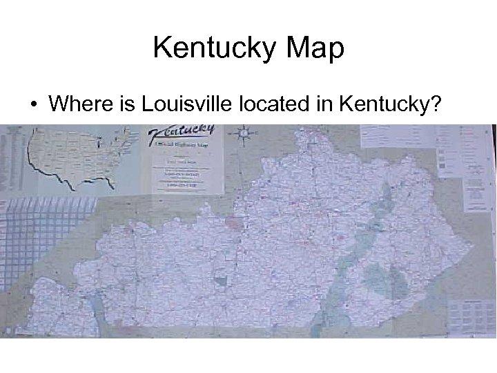 Kentucky Map • Where is Louisville located in Kentucky?