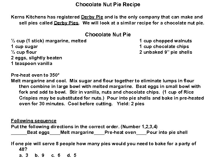 Chocolate Nut Pie Recipe Kerns Kitchens has registered Derby Pie and is the only