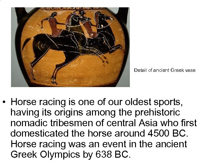 Detail of ancient Greek vase • Horse racing is one of our oldest sports,