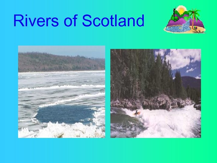 Rivers of Scotland