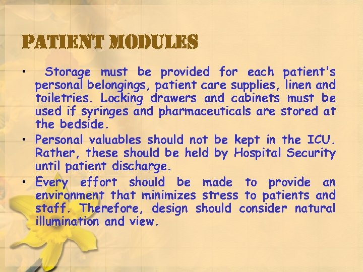 patient modules • Storage must be provided for each patient's personal belongings, patient care