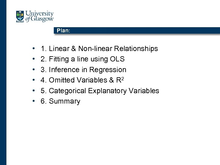 Plan: • • • 1. Linear & Non-linear Relationships 2. Fitting a line using