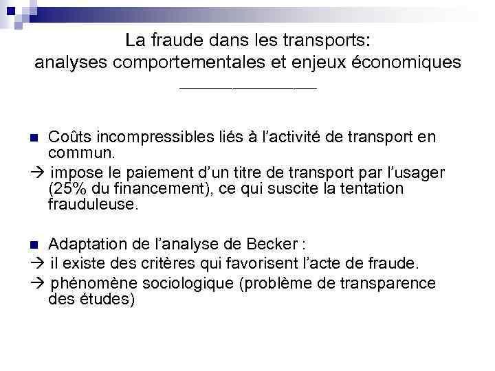 La fraude dans les transports: analyses comportementales et enjeux économiques _________ Coûts incompressibles liés