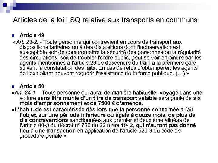 Articles de la loi LSQ relative aux transports en communs Article 49 «Art. 23