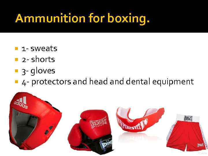 Ammunition for boxing. 1 - sweats 2 - shorts 3 - gloves 4 -