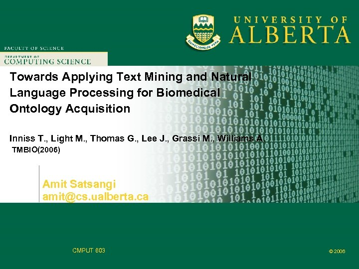Faculty of Computer Science Towards Applying Text Mining and Natural Language Processing for Biomedical