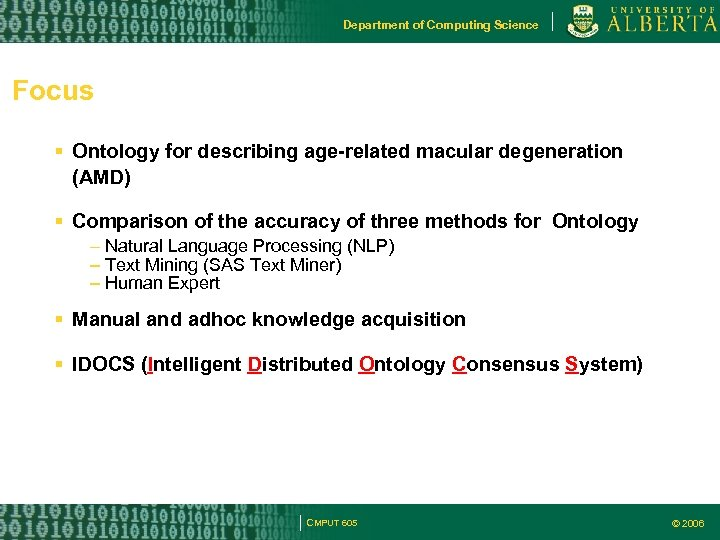 Department of Computing Science Focus Ontology for describing age-related macular degeneration (AMD) Comparison of