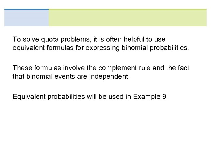 To solve quota problems, it is often helpful to use equivalent formulas for expressing