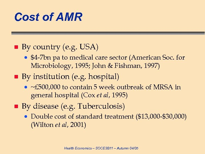 Cost of AMR n By country (e. g. USA) · $4 -7 bn pa