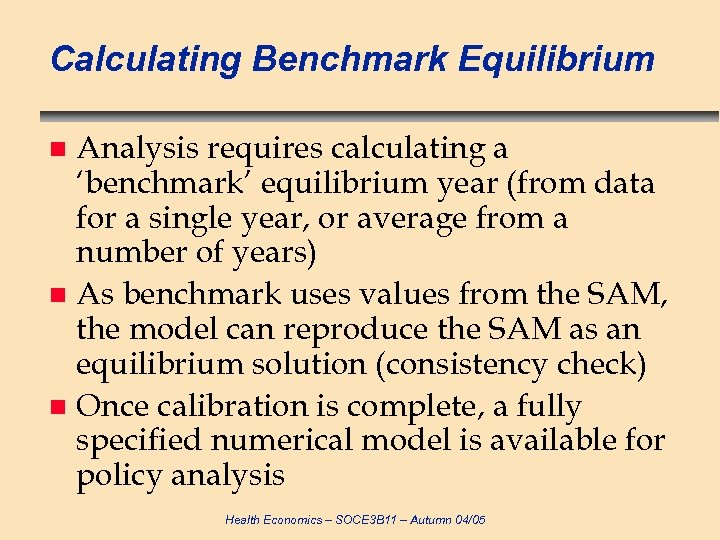 Calculating Benchmark Equilibrium Analysis requires calculating a 'benchmark' equilibrium year (from data for a