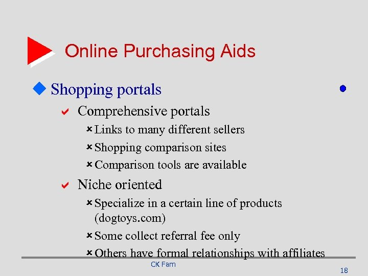 Online Purchasing Aids u Shopping portals a Comprehensive portals û Links to many different