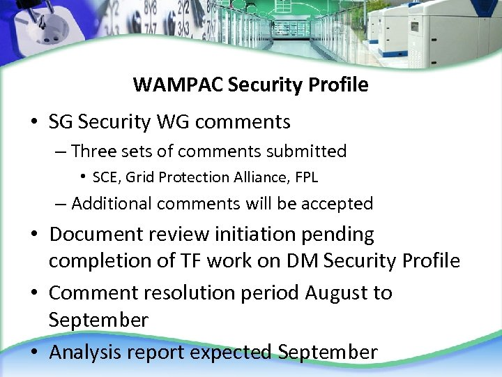 WAMPAC Security Profile • SG Security WG comments – Three sets of comments submitted