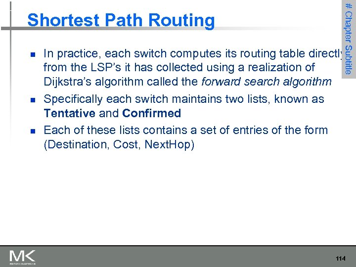 n n n # Chapter 3 Subtitle Shortest Path Routing In practice, each switch