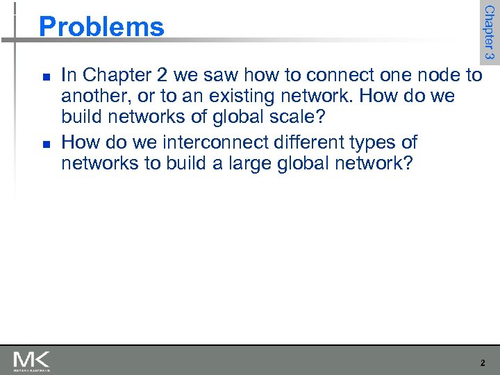 Chapter 3 Problems n n In Chapter 2 we saw how to connect one