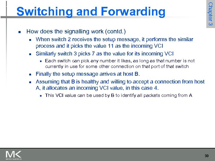 Chapter 3 Switching and Forwarding n How does the signalling work (contd. ) n