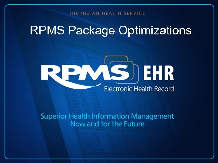 RPMS Package Optimizations