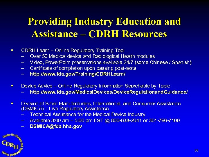 Providing Industry Education and Assistance – CDRH Resources § CDRH Learn – Online Regulatory
