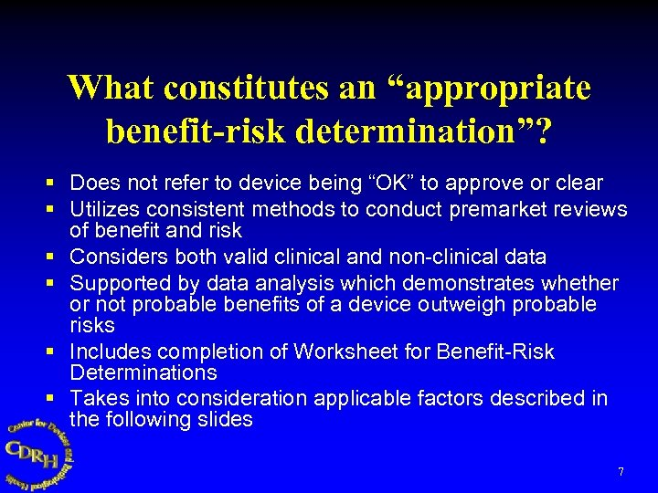 """What constitutes an """"appropriate benefit-risk determination""""? § Does not refer to device being """"OK"""""""