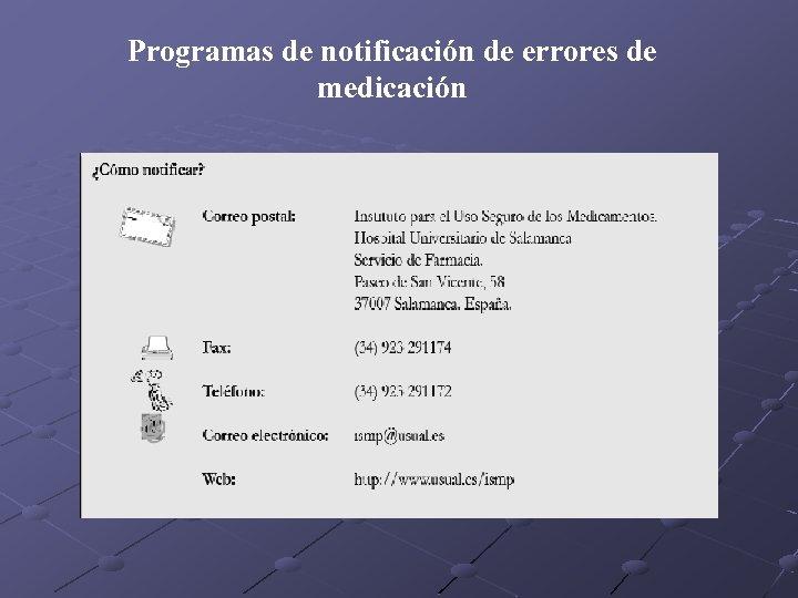 Programas de notificación de errores de medicación