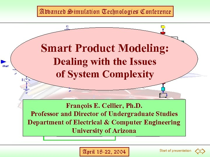 Advanced Simulation Technologies Conference Smart Product Modeling: Dealing with the Issues of System Complexity