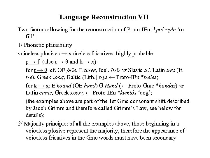 Language Reconstruction VII Two factors allowing for the reconstruction of Proto-IEu *pol-~ple 'to fill':