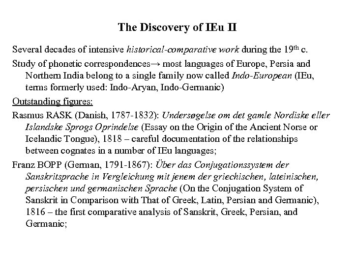 The Discovery of IEu II Several decades of intensive historical-comparative work during the 19