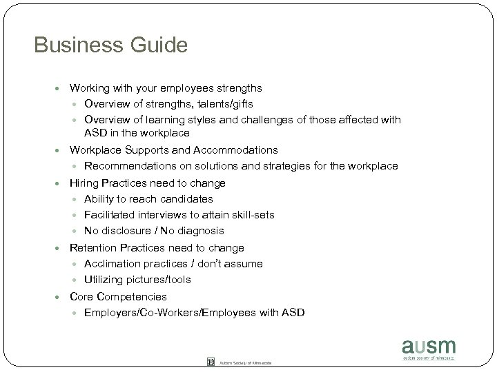 Business Guide Working with your employees strengths Overview of strengths, talents/gifts Overview of learning