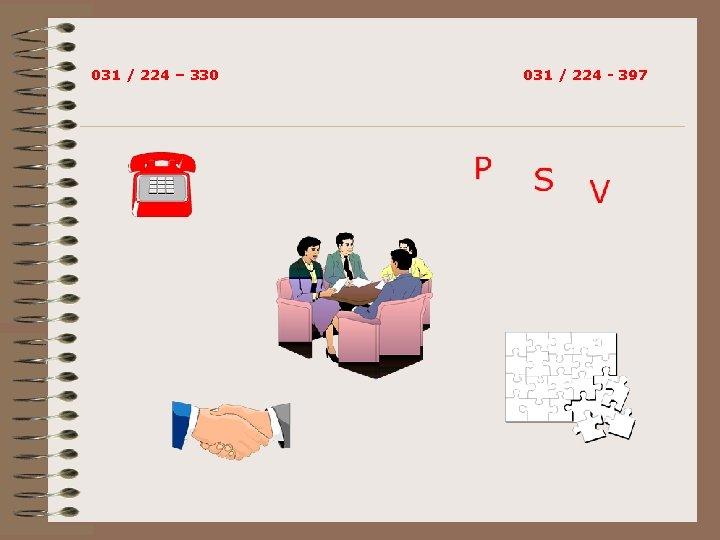 031 / 224 – 330 031 / 224 - 397