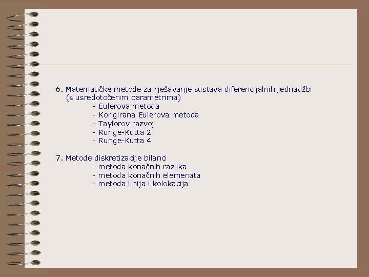 6. Matematičke metode za rješavanje sustava diferencijalnih jednadžbi (s usredotočenim parametrima) - Eulerova metoda