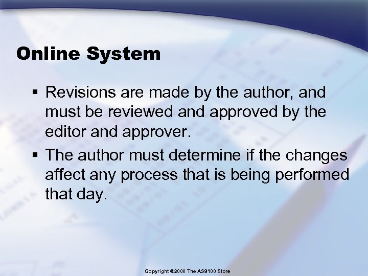 Online System § Revisions are made by the author, and must be reviewed and