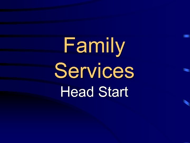 Family Services Head Start