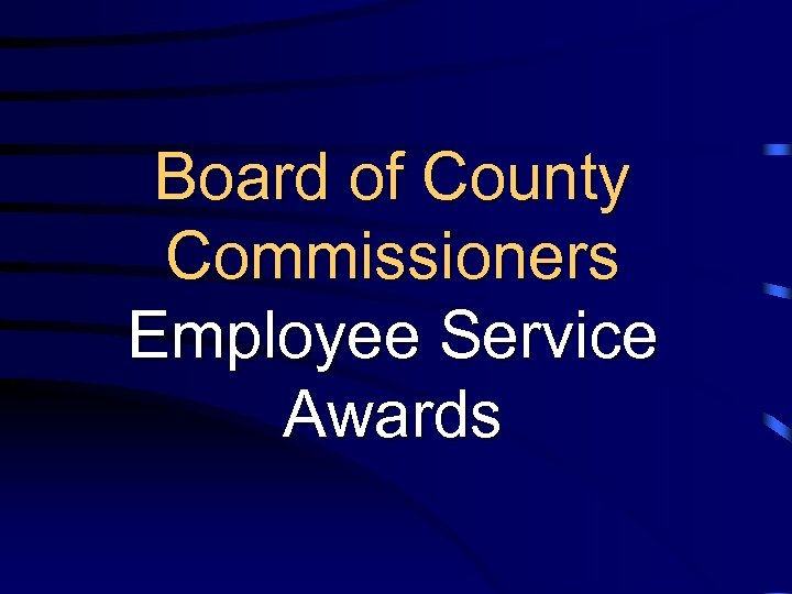 Board of County Commissioners Employee Service Awards