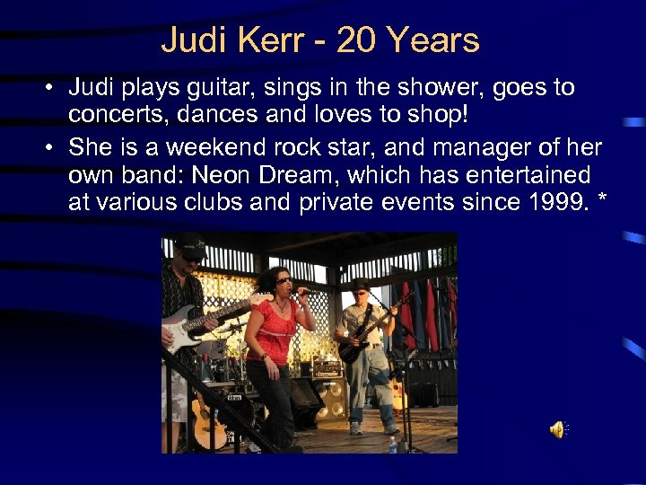 Judi Kerr - 20 Years • Judi plays guitar, sings in the shower, goes