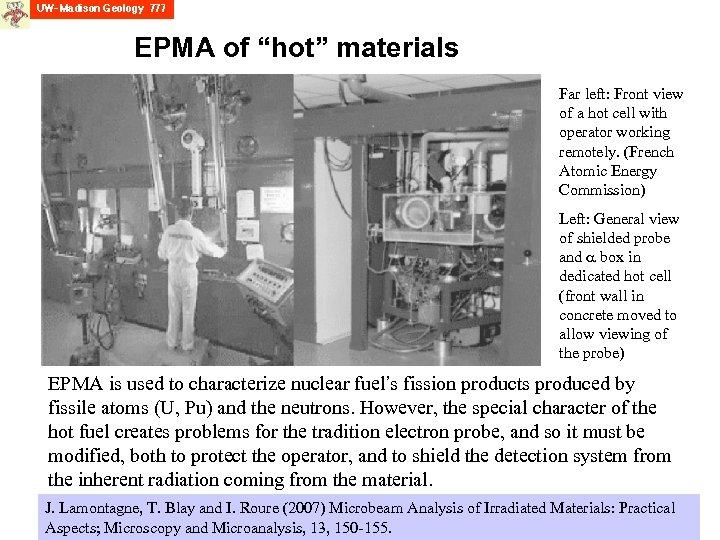 """EPMA of """"hot"""" materials Far left: Front view of a hot cell with operator"""