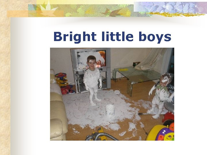 Bright little boys