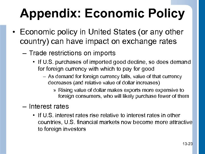 Appendix: Economic Policy • Economic policy in United States (or any other country) can