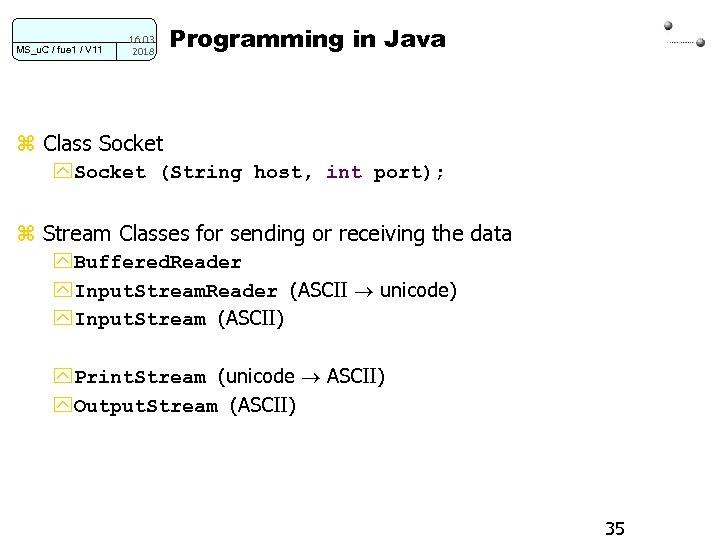 MS_u. C / fue 1 / V 11 16. 03. 2018 Programming in Java