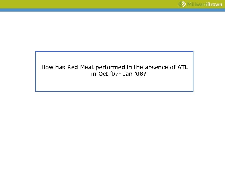 How has Red Meat performed in the absence of ATL in Oct ' 07