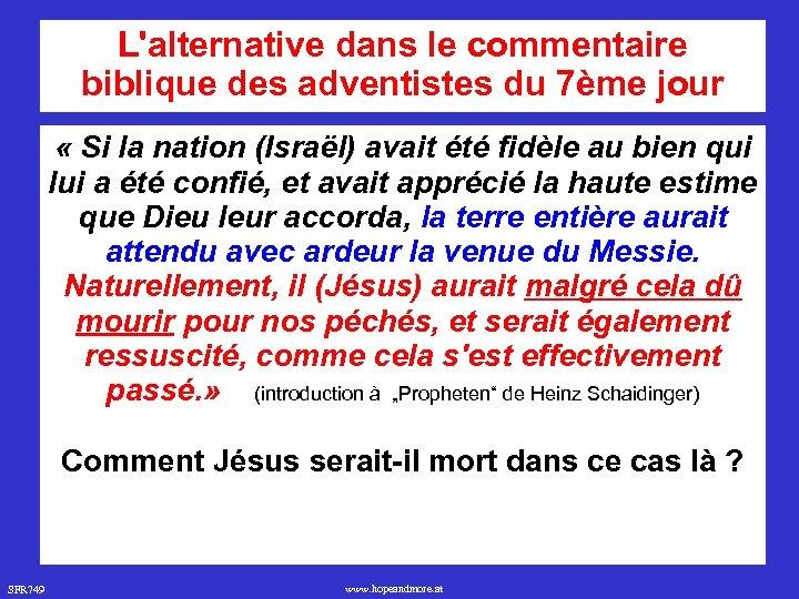 L'alternative dans le commentaire biblique des adventistes du 7ème jour « Si la nation