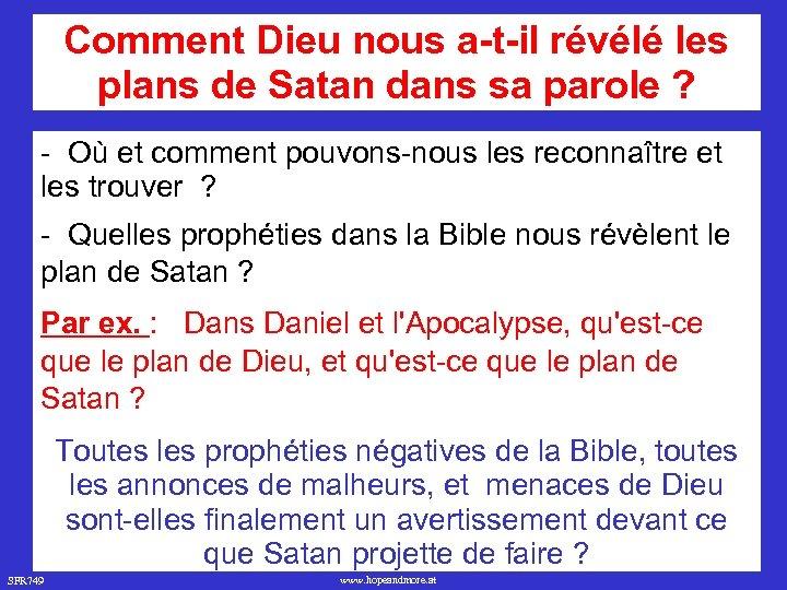 Comment Dieu nous a-t-il révélé les plans de Satan dans sa parole ? -