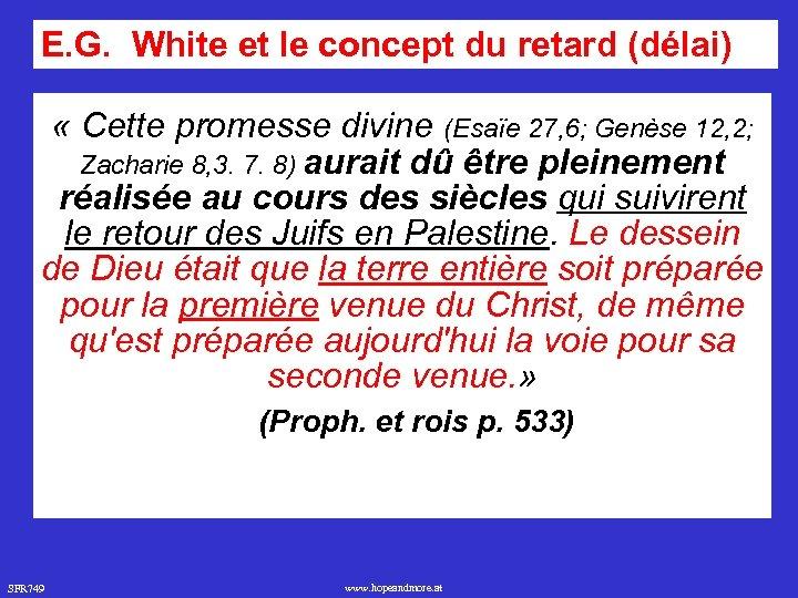E. G. White et le concept du retard (délai) « Cette promesse divine (Esaïe