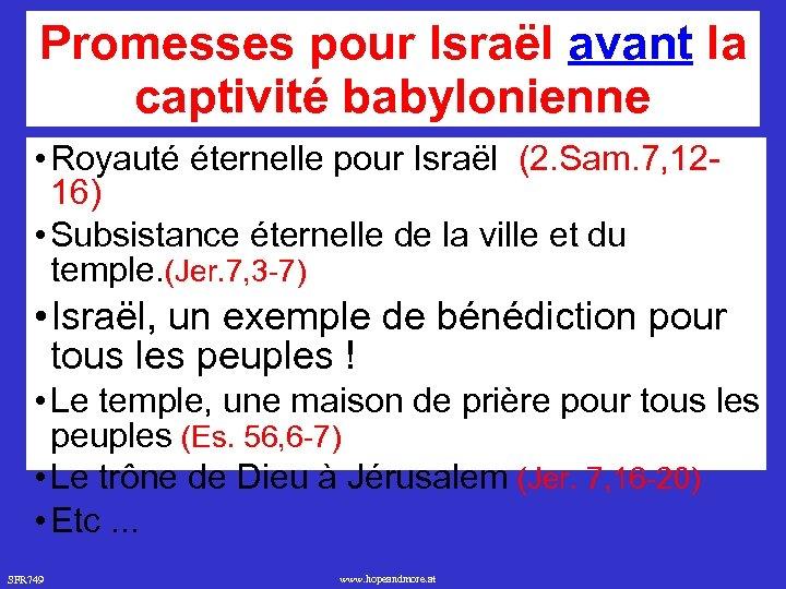 Promesses pour Israël avant la captivité babylonienne • Royauté éternelle pour Israël (2. Sam.