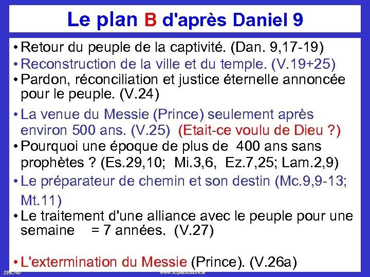 Le plan B d'après Daniel 9 • Retour du peuple de la captivité. (Dan.
