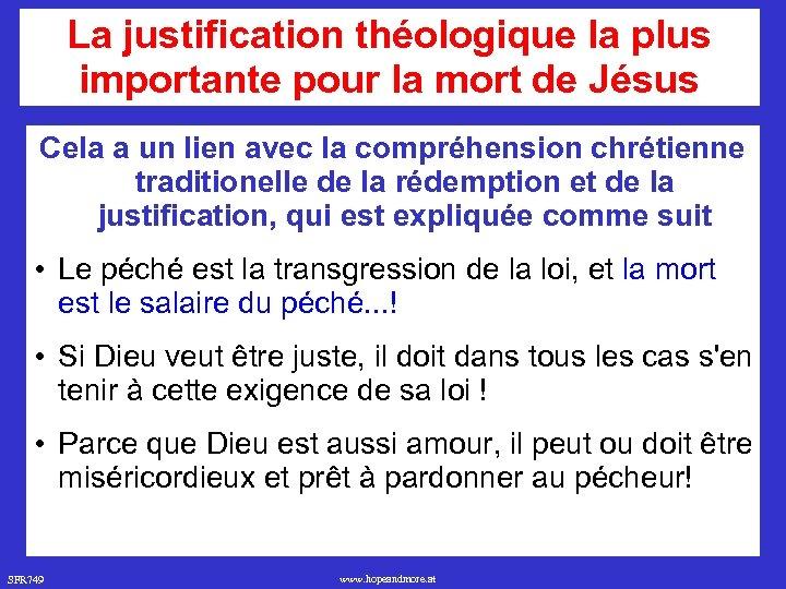La justification théologique la plus importante pour la mort de Jésus Cela a un