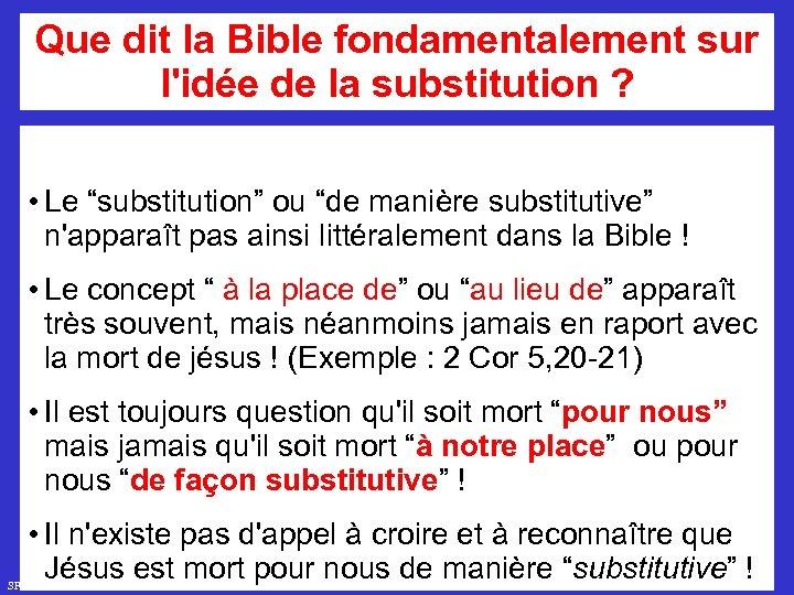 """Que dit la Bible fondamentalement sur l'idée de la substitution ? • Le """"substitution"""""""