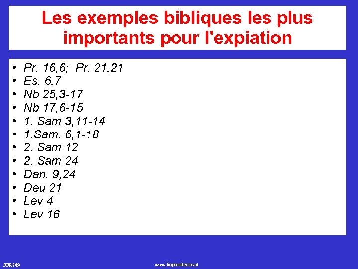 Les exemples bibliques les plus importants pour l'expiation • • • SFR 749 Pr.