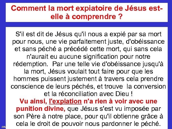 Comment la mort expiatoire de Jésus estelle à comprendre ? SFR 749 S'il est